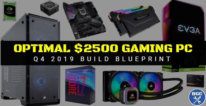 Best 2500 Gaming Pc Build Nov 2019 9700k 2080 Ti Bgc