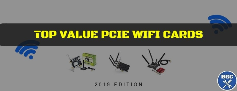 The best bang for buck PCIe wireless cards