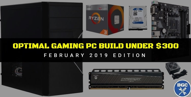 Recommended Entry-Level Gaming Computer for February 2019