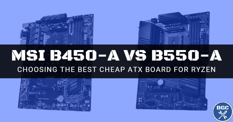 Msi B550 A Pro Vs B450 A Pro Max Differences Explained