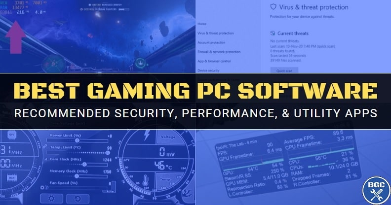 Must-have software to install on a new custom gaming PC