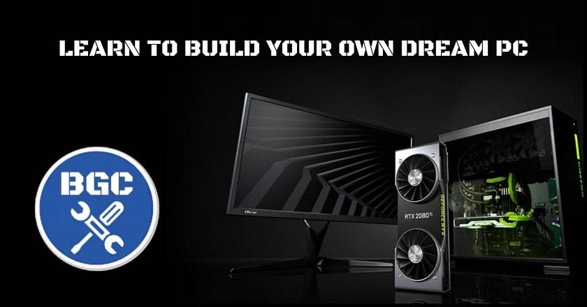 How to Build Gaming Computers (BGC) - PC Building Made Simpler